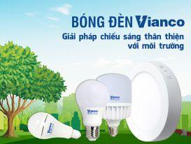 Vianco Lightings - Thương hiệu đèn LED được mọi người tiêu dùng tin tưởng
