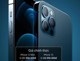 Năm nay, mua iPhone 12 chính hãng ở đâu để có giá rẻ nhất?