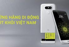 Những hãng di động nổi tiếng đã rút khỏi Việt Nam